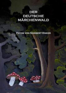 Der deutsche Märchenwald